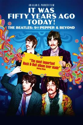 Bild: Mega Filmevent: It was fifty years ago today! The Beatles: Sgt. Pepper & Beyond