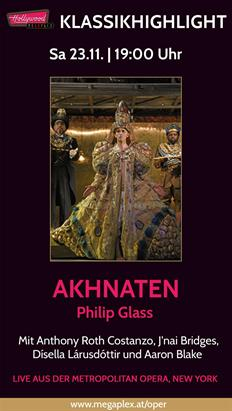 Bild: Live Oper aus New York: AKHNATEN (Glass)