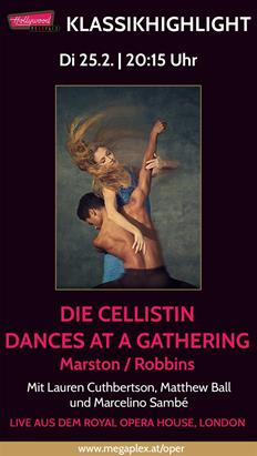 Bild: Live Ballett aus London: DIE CELLISTIN/DANCES AT A GATHERING (Marston)